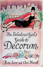 Fabulous Girl's Guide to Decorum